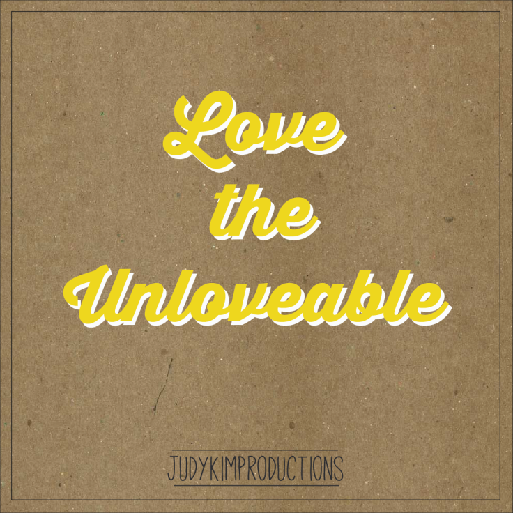 Love the Unloveable-03
